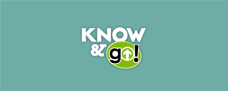 Know & Go Campaign