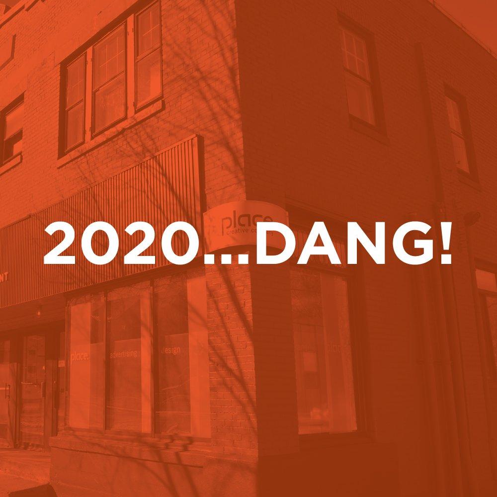 2020....Dang!